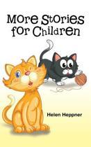 More Stories for Children