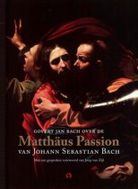 Govert Jan Bach over de Matthäus Passion van Johann Sebastian Bach (mp3-download luisterboek, dus geen fysiek boek of CD!)