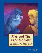Alex and The Lazy Monster