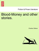 Blood-Money and Other Stories.