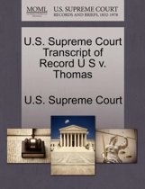 U.S. Supreme Court Transcript of Record U S V. Thomas