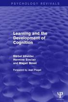 Learning and the Development of Cognition (Psychology Revivals)