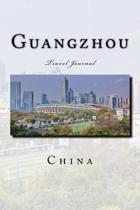 Guangzhou China Travel Journal
