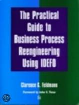 The Practical Guide To Business Process Reengineering Using Idef0