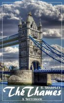 The Thames (R. Sharpley) (Literary Thoughts Edition)