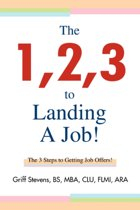 The 1,2,3 to Landing a Job!