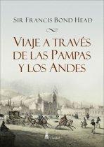Viaje a través de las Pampas y los Andes