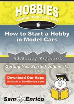 How to Start a Hobby in Model Cars