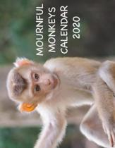 Mournful Monkeys Calendar 2020