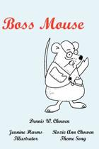 Boss Mouse