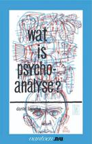 Vantoen.nu - Wat is psycho analyse?