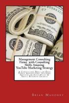 Management Consulting Firms with Consulting Skills Amazing Youtube Marketing Strategy
