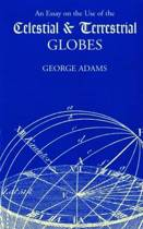 Essay on the Use of Celestial and Terrestrial Globes, An