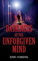 Darkness of the Unforgiven Mind