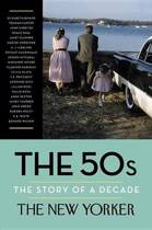 50's - the Story of a Decade