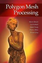 Polygon Mesh Processing