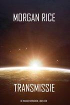 De Invasie Kronieken 1 - Transmissie (De Invasie Kronieken—Boek Een): Een Science Fiction Thriller