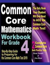 Common Core Mathematics Workbook for Grade 4