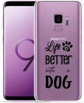 Galaxy S9 Hoesje Life Is Better With a Dog - zwart