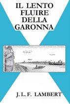 Il lento fluire della Garonna