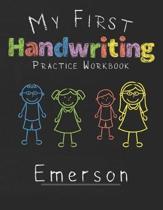 My first Handwriting Practice Workbook Emerson