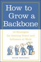 How to Grow a Backbone