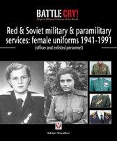 Red & Soviet military & paramilitary services: female uniforms 1941-1991