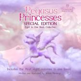 Pegasus Princesses Special Edition: Eight in One Book Collection