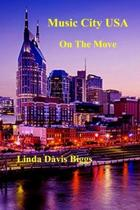 Music City USA on the Move