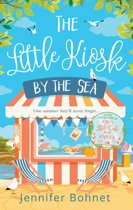 The Little Kiosk By The Sea: A Perfect Summer Beach Read