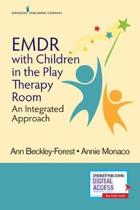EMDR with Children in the Play Therapy Room