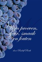 Wijn proeven, geur, smaak en fouten