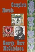 George Barr McCutcheon Complete Mystery Humorous Romance Anthologies
