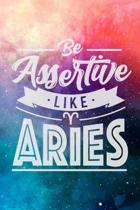Be Assertive Like Aries