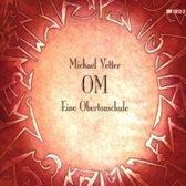 Om: Method Of Overtone Singing