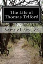 The Life of Thomas Telford