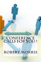 Conference Calls for You !