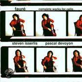 Faure: Complete Works for Cello / Isserlis, Devoyon
