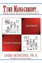 Time Management for Home-Based Business Professionals