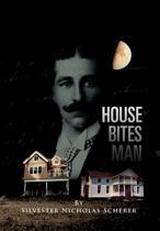House Bites Man