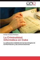 La Criminalidad Informatica En Cuba