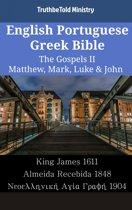 English Portuguese Greek Bible - The Gospels II - Matthew, Mark, Luke & John