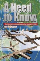 A Need to Know - The Role of Air Force Reconnaissance in War Planning 1945-1953