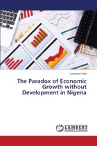 The Paradox of Economic Growth Without Development in Nigeria