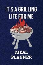 It's A Grilling Life For Me MEAL PLANNER