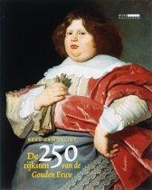 De 250 rijksten van de Gouden Eeuw