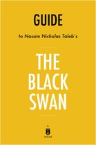 Guide to Nassim Nicholas Taleb's The Black Swan by Instaread