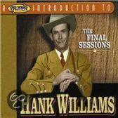 A Proper Introduction to Hank Williams: The Final Sessions
