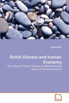 Dutch Disease and Iranian Economy