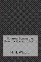 Mission Furniture: How to Make It, Part 2